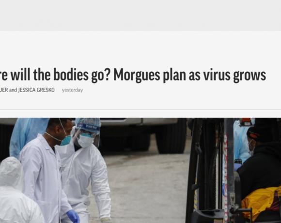 Κοροναϊός : Ετοιμάζουν νέα νεκροτομεία, για να βάλουν τους νεκρούς στις ΗΠΑ