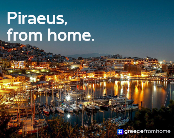 Municipality Invites Travelers to Visit #PiraeusfromHome