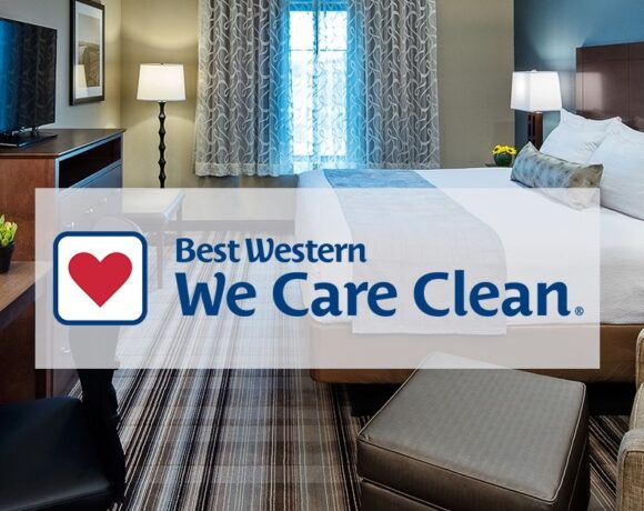 Best Western Launches 'We Care Clean' Program for its Hotels