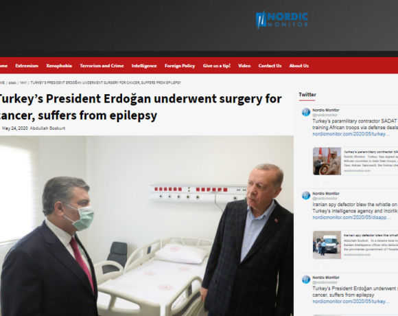 Nordic Monitor: Η αλήθεια για την υγεία του Ερντογάν – Η μάχη με τον καρκίνο και η επιληψία
