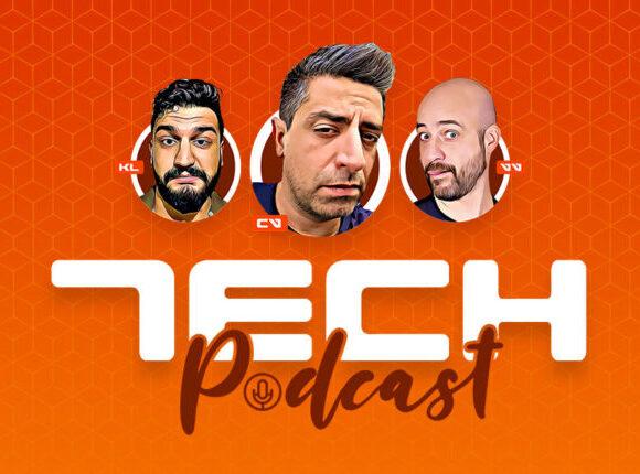 Tech Podcast: Εβδομαδιαίο podcast τεχνολογίας S1E1