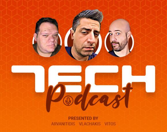Tech Podcast: Εβδομαδιαίο podcast τεχνολογίας S01E24 – 25/02/2021