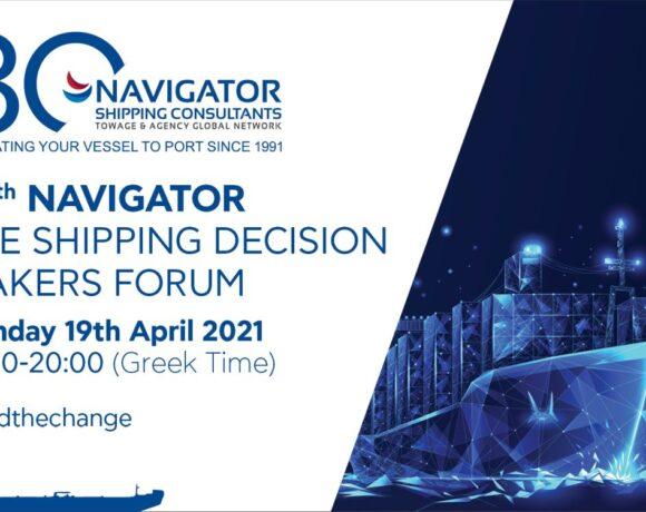 Την Δευτέρα 19 Απριλίου το forum του 20ου «NAVIGATOR-The Shipping Decision Makers Forum»