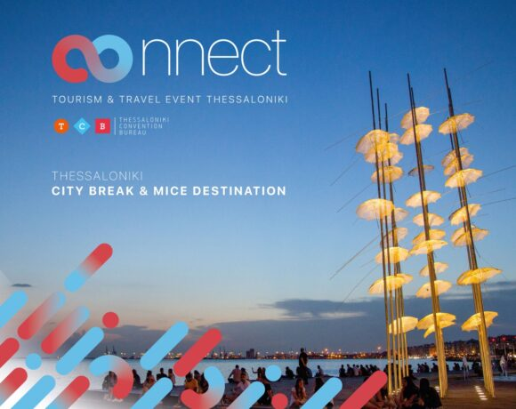 Event: Thessaloniki Travel Professionals to 'Connect' with Hosted Buyers from 15 Countries