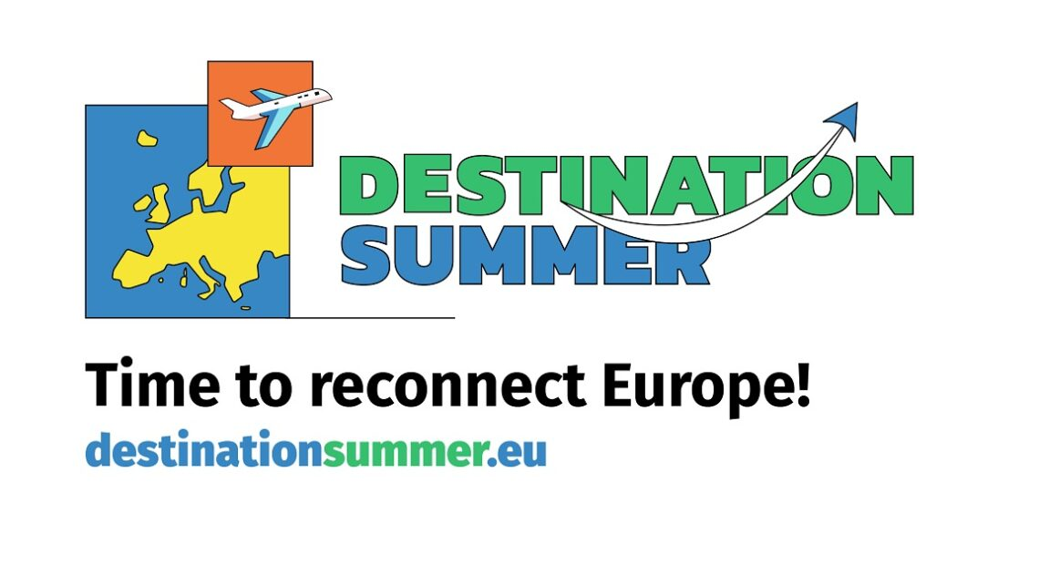 'Destination Summer' Campaign Supports Safe Reopening of European Borders