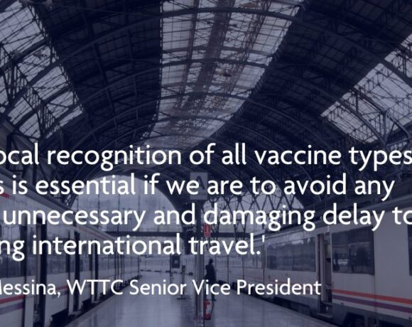 Travel Restart Needs Global Recognition of All Approved Covid-19 Vaccines, Says WTTC