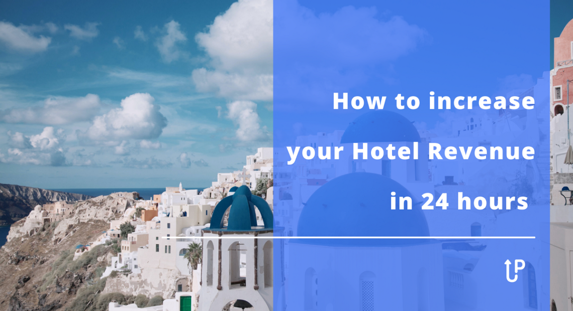 UpStay: Πώς να αυξήσετε τα έσοδα του ξενοδοχείου σας σε 24 ώρες